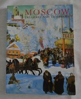 Book about Russia/Moscow : Treasures and Traditions by W. Bruce Lincol in Batavia, Illinois